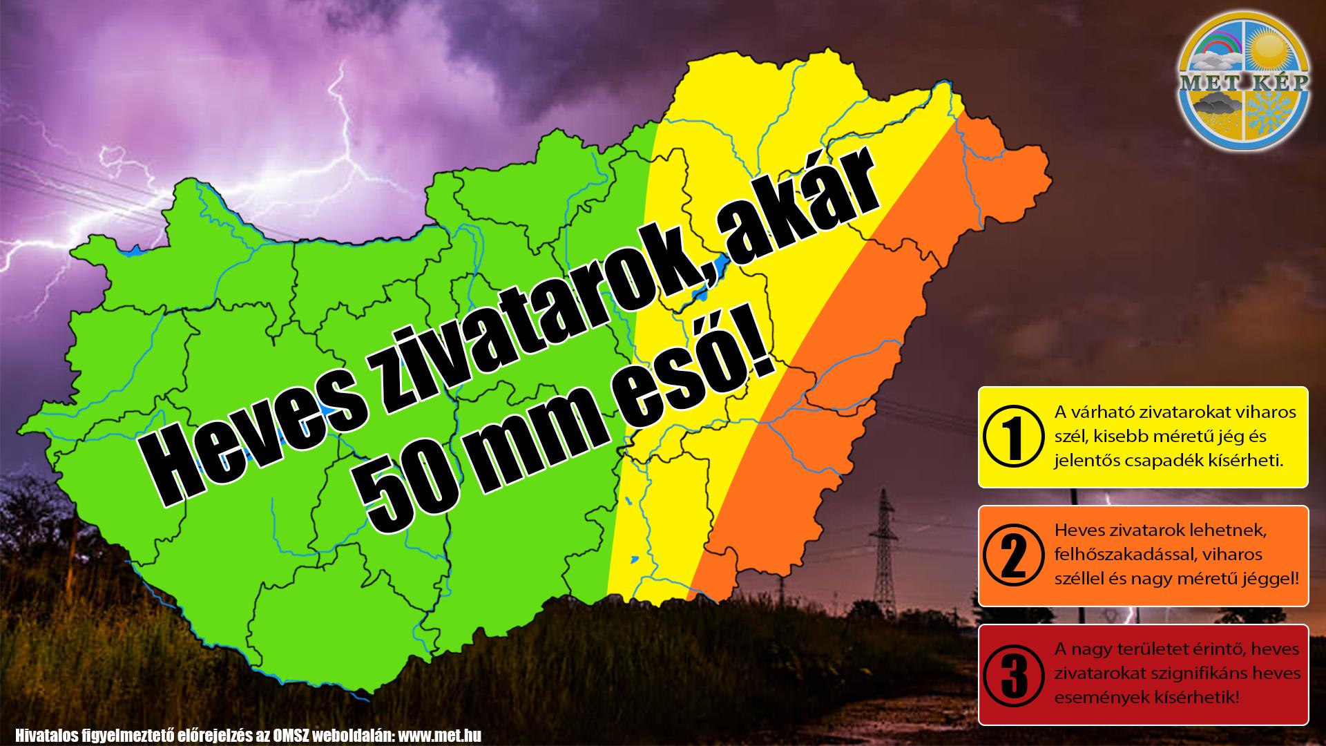 Figyelmeztetés: heves zivatarok, akár 50mm esővel! 3