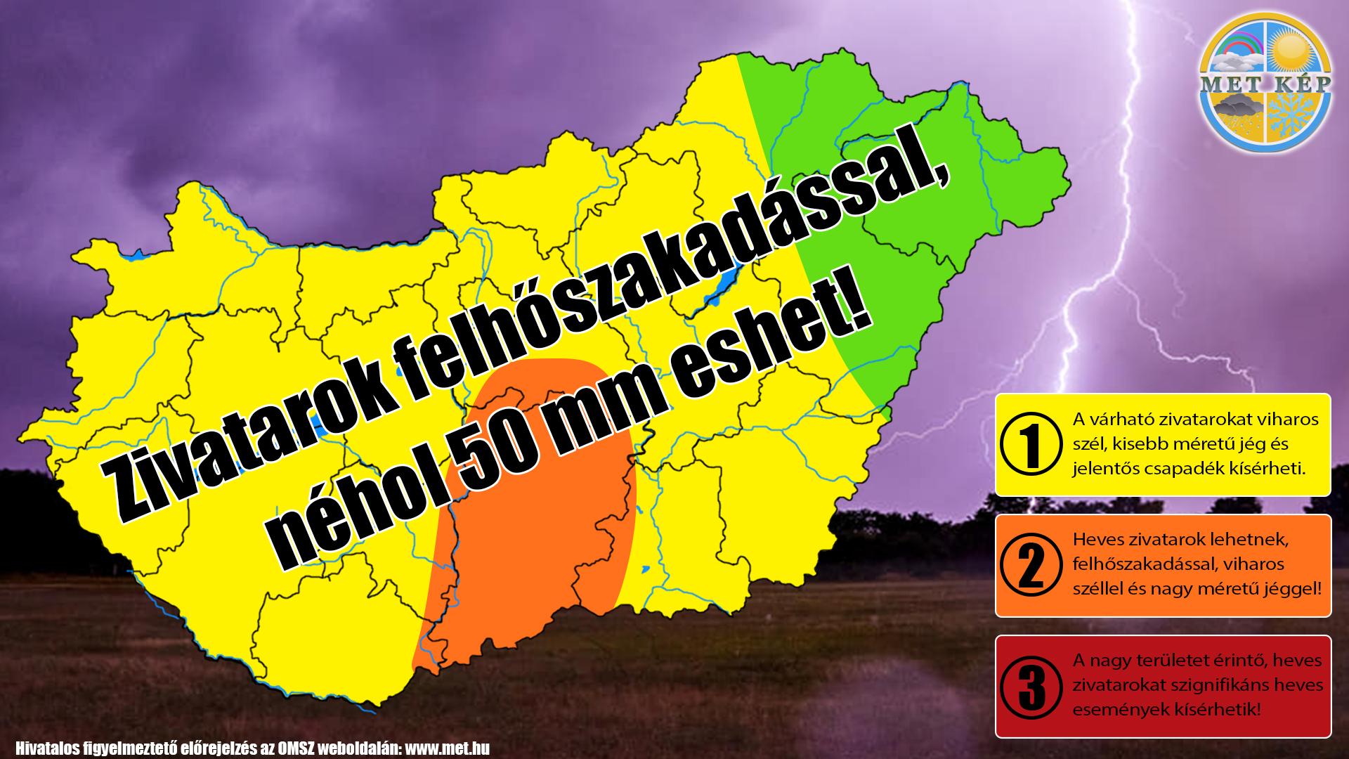 Figyelmeztetés: zivatarok, felhőszakadás, néhol akár 50mm eső! 5
