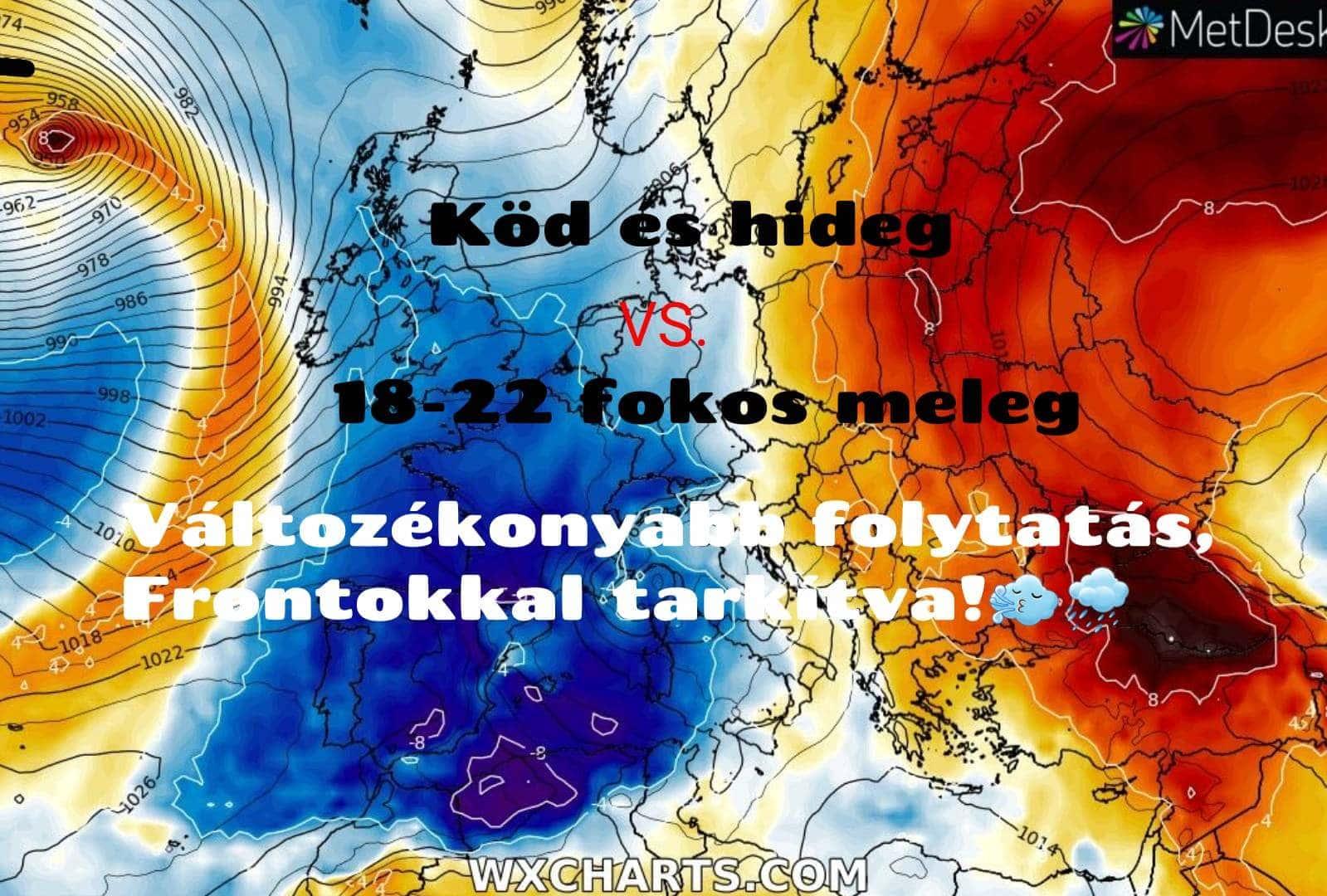 Hétvégéig kettősség, ködös hűvös, kontra meleg, 20-22 fok, majd frontok és csapadék érkezhet! (Animációs időjárás előrejelzés) 9