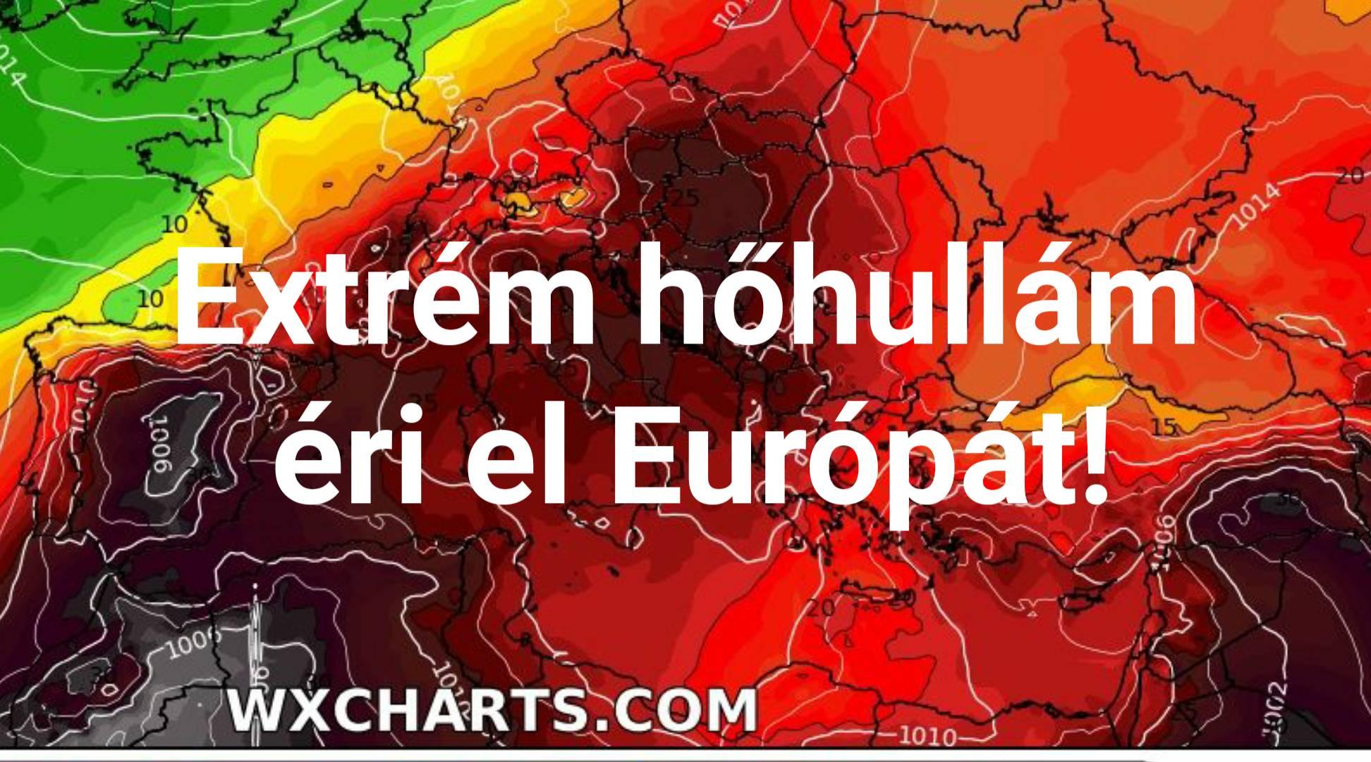 Extrém hőhullám tör Európára, 45-46 fokos csúcsokkal! 2
