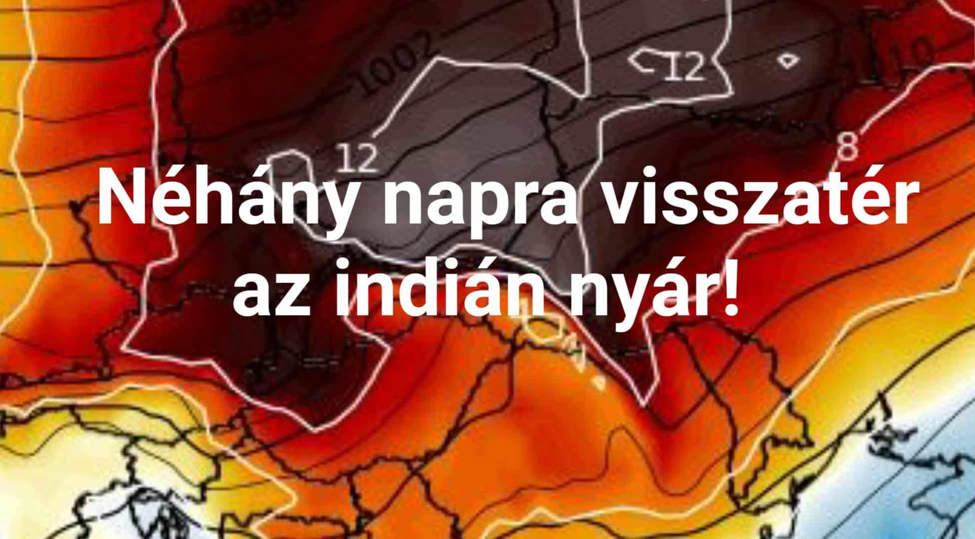Erőteljes melegedés, visszatér az indián nyár! 6